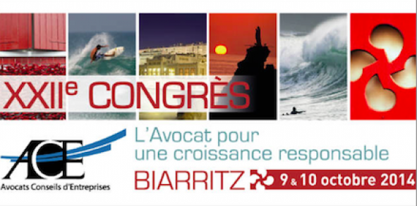 L'Association des Avocats Conseils d'Entreprises organise son XXIIème colloque à Biarritz les 9 et 10 octobre