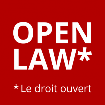 Open Law : une initiative à la confluence des Legal Tech, Civic Tech et Reg Tech