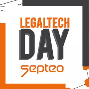 Legaltech Day Septeo : dédié aux entreprises françaises intervenant dans l'environnement des LegalTech.