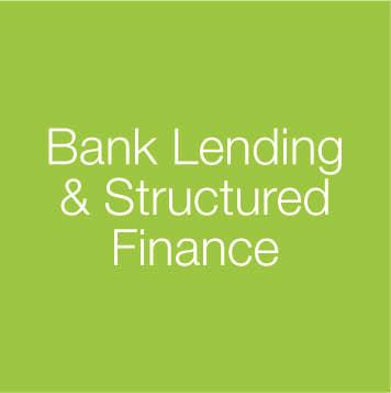 Bank Lending & Structured Finance